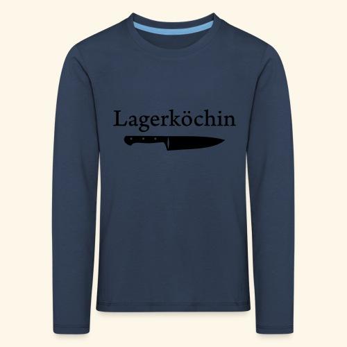Lagerköchin, Messer - Mädls - Kinder Premium Langarmshirt