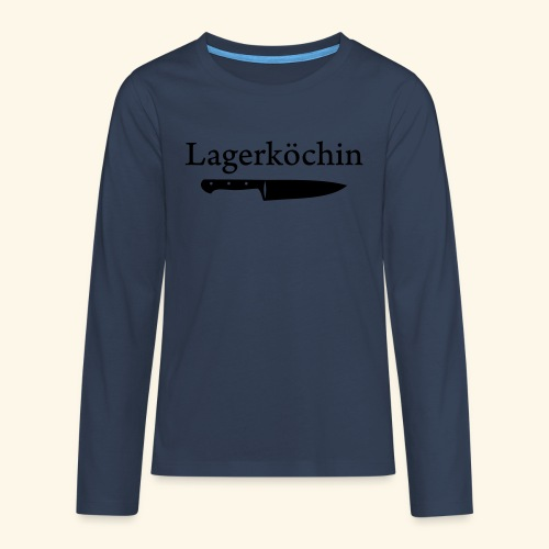 Lagerköchin, Messer - Mädls - Teenager Premium Langarmshirt