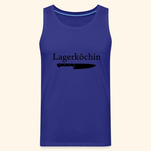 Lagerköchin, Messer - Mädls - Männer Premium Tank Top