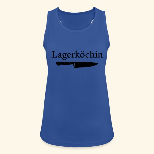 Lagerköchin, Messer - Mädls - Frauen Tank Top atmungsaktiv