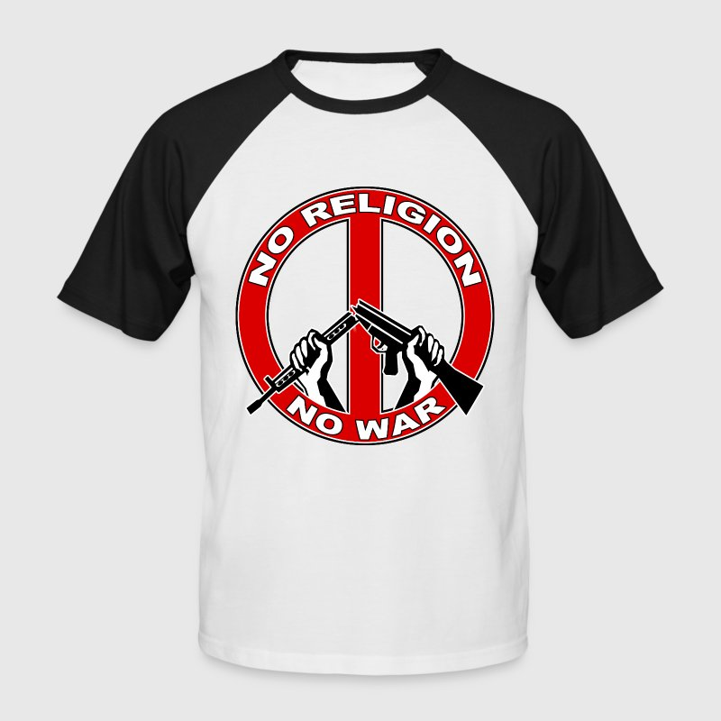 No  religion no war T-Shirts - Männer Baseball-T-Shirt