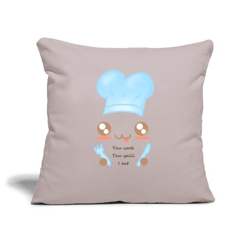 Apron: You spill, I eat - Sofa pillowcase 17,3'' x 17,3'' (45 x 45 cm)