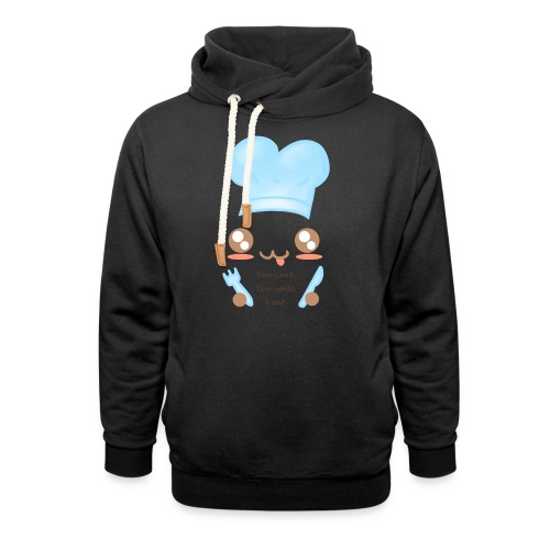 Apron: You spill, I eat - Shawl Collar Hoodie