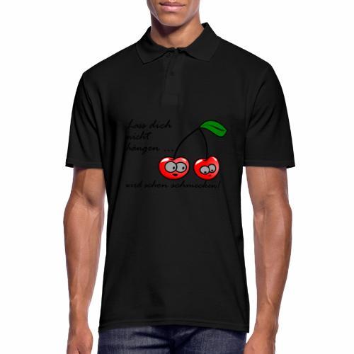 Lass dich nicht hängen, Kirsche - Männer Poloshirt