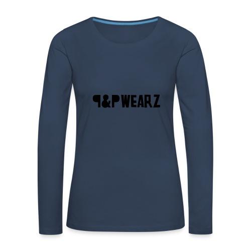 Bonnet P&P Wearz - T-shirt manches longues Premium Femme
