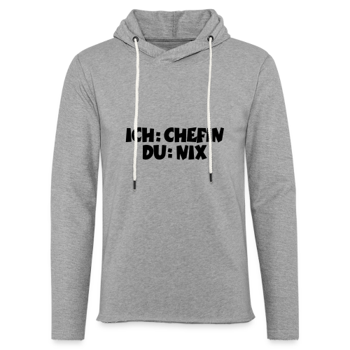 Chefin T-Shirt (Weiß) - Leichtes Kapuzensweatshirt Unisex