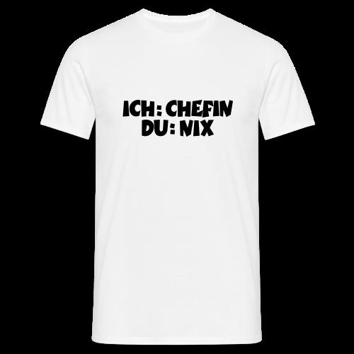 Chefin T-Shirt (Weiß) - Männer T-Shirt