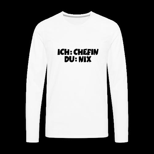 Chefin T-Shirt (Weiß) - Männer Premium Langarmshirt