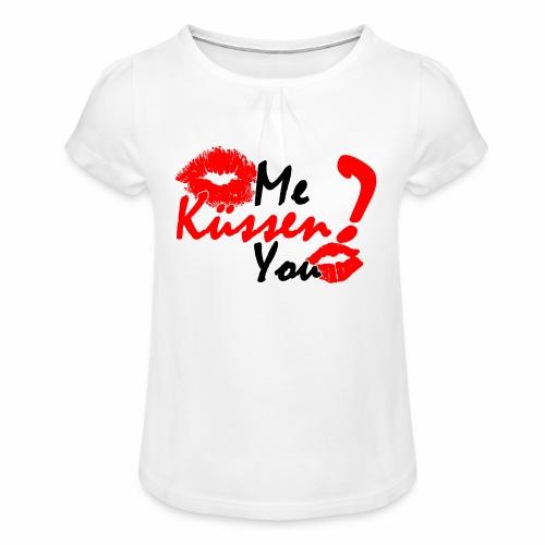 Küss mich - Mädchen-T-Shirt mit Raffungen