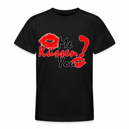 Küss mich - Teenager T-Shirt