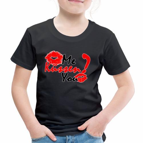 Küss mich - Kinder Premium T-Shirt
