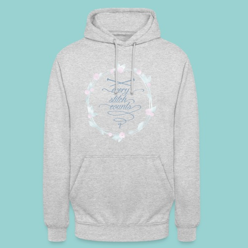 Every stitch counts - Unisex Hoodie
