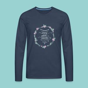 Every stitch counts - Männer Premium Langarmshirt