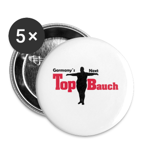 Germany´s Next Top Bauch - Buttons klein 25 mm