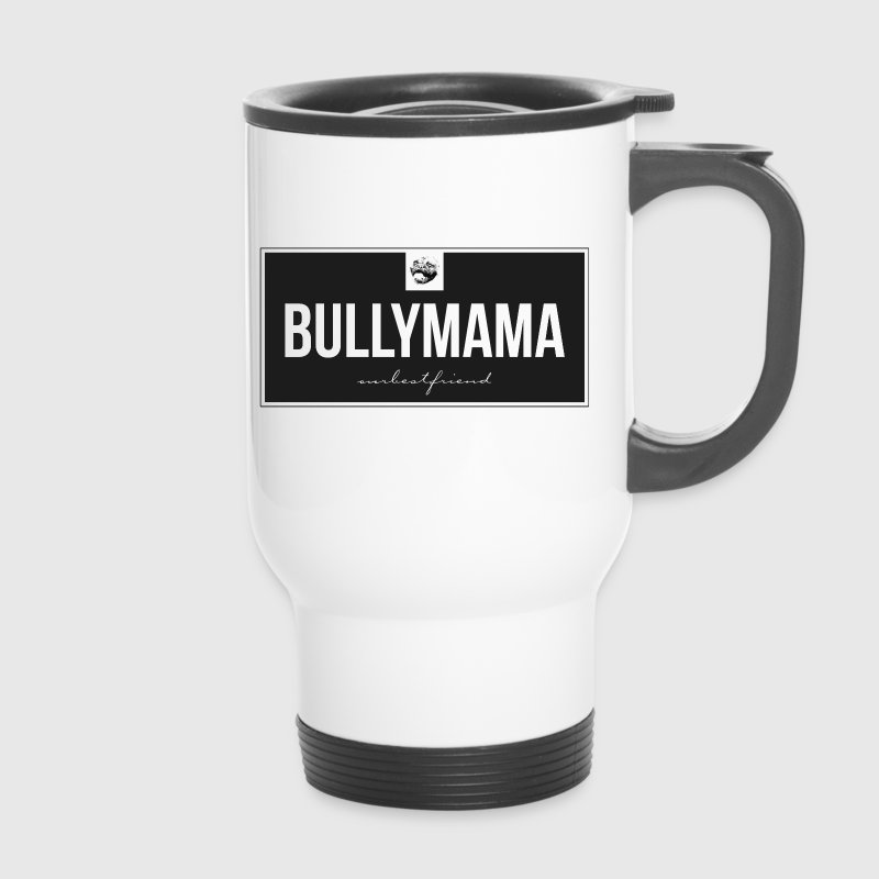 Bully-Mama - Thermobecher