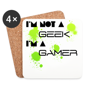 Gamer not Geek - Coasters (set of 4)