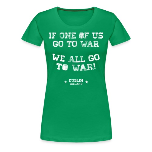 Conor McGregor: If One Of Us Goes To War - Women's Premium T-Shirt