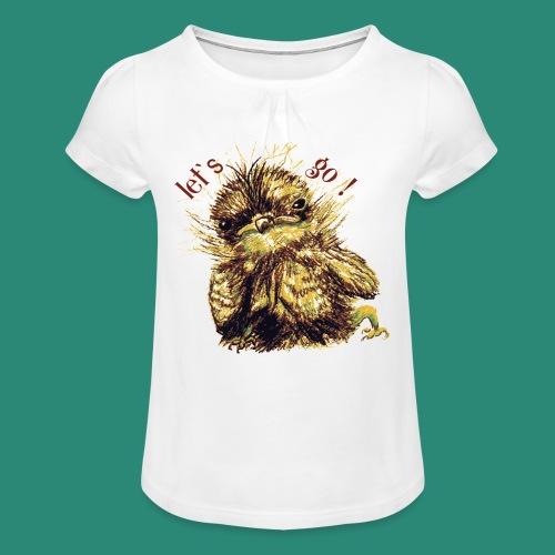 Lets go ,Thermotasse - Mädchen-T-Shirt mit Raffungen
