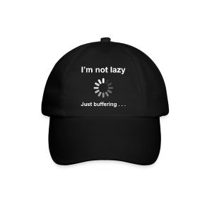 I'm Not Lazy - Baseball Cap