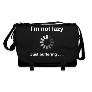 I'm Not Lazy - Shoulder Bag