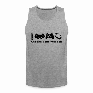 Choose Your Weapon  - Men's Premium Tank Top