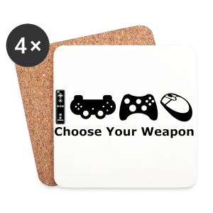 Choose Your Weapon  - Coasters (set of 4)