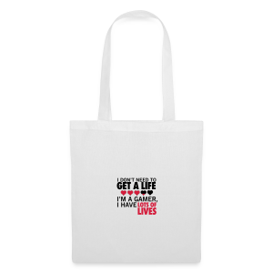 Don't need a life - Tote Bag