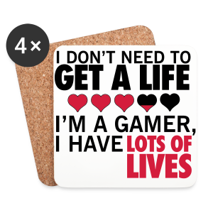 Don't need a life - Coasters (set of 4)