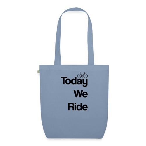 Today We Ride Mug - EarthPositive Tote Bag