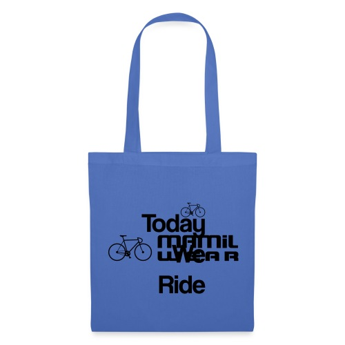 Today We Ride Mug - Tote Bag