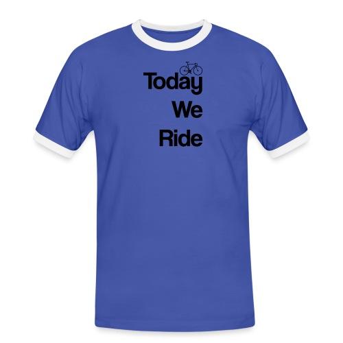 Today We Ride Mug - Men's Ringer Shirt