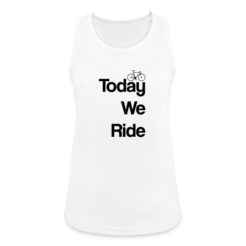 Today We Ride Mug - Women's Breathable Tank Top