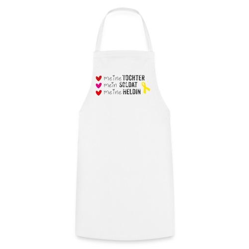 Meine Tochter, mein Soldat, meine Heldin - Kochschürze