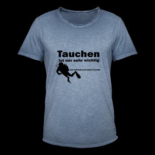 Tauchen ist mir sehr wichtig - Männer Vintage T-Shirt