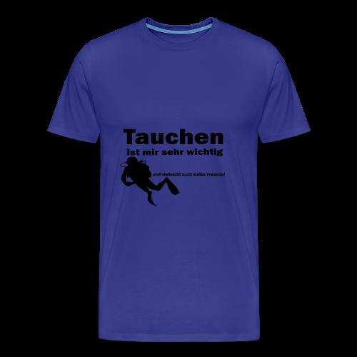 Tauchen ist mir sehr wichtig - Männer Premium T-Shirt