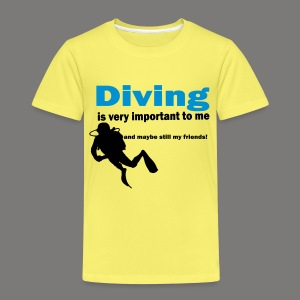 Diving is very important - Kinder Premium T-Shirt