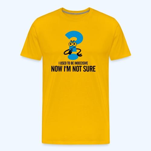 Indecisive Ladies T-Shirt - Men's Premium T-Shirt