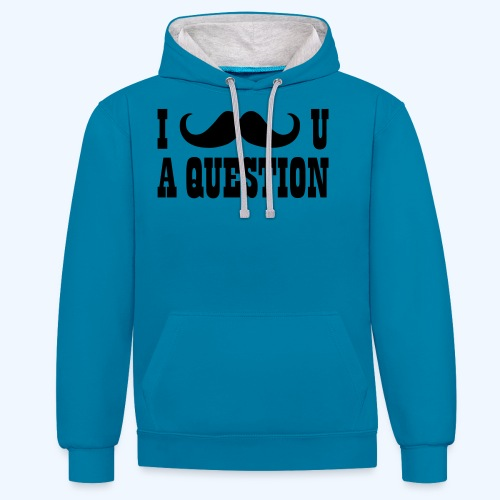 I Moustache You A Question Mens T-Shirt - Contrast Colour Hoodie