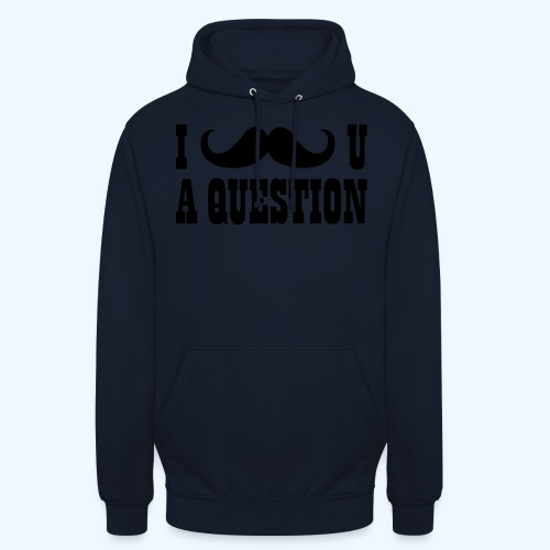 I Moustache You A Question Mens T-Shirt - Unisex Hoodie