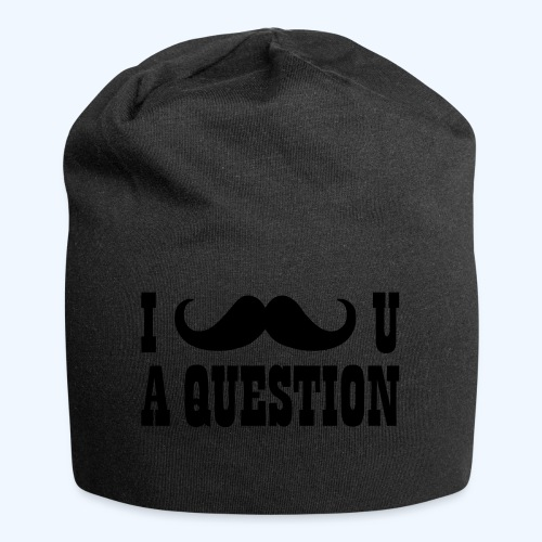 I Moustache You A Question Mens T-Shirt - Jersey Beanie