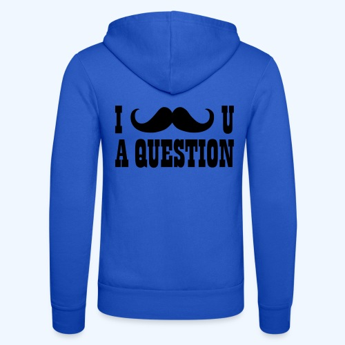 I Moustache You A Question Mens T-Shirt - Unisex Hooded Jacket by Bella + Canvas
