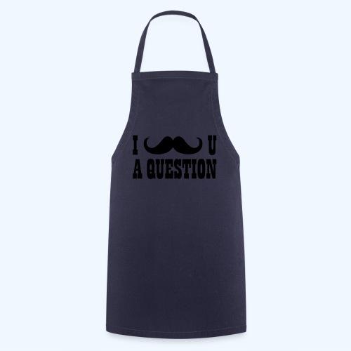 I Moustache You A Question Mens T-Shirt - Cooking Apron