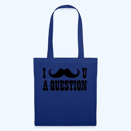 I Moustache You A Question Mens T-Shirt - Tote Bag