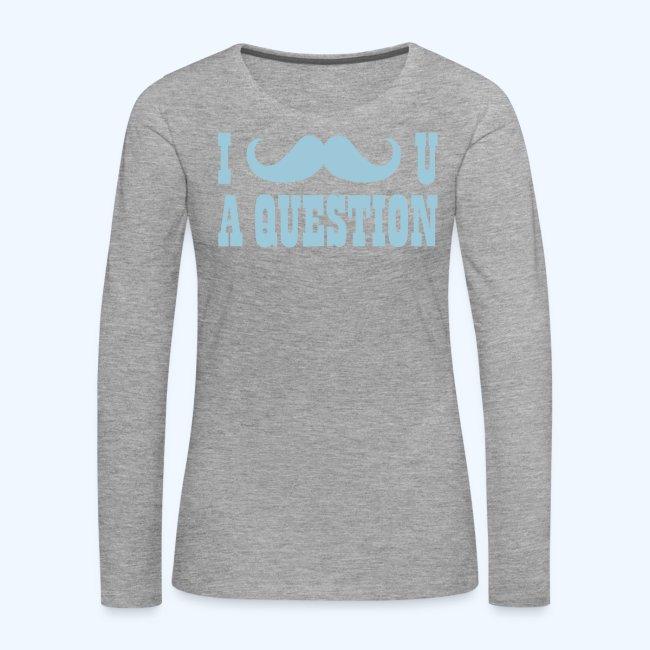 I Moustache You A Question Mens T-Shirt