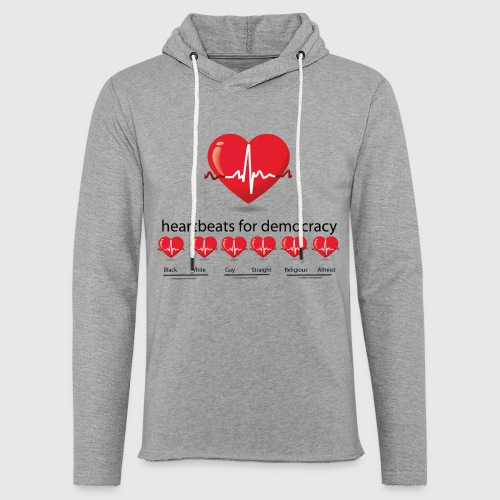 Mens tshirt with heartbeat for democracy - Let sweatshirt med hætte, unisex