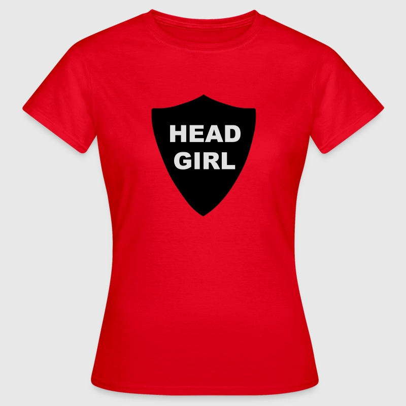 Head Girl Badge T-Shirts - Women's T-Shirt