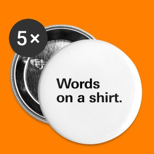 Words on a shirt. - Buttons small 25 mm