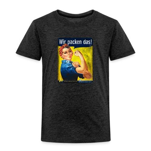 Wir packen das! - Kinder Premium T-Shirt