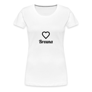 TED LOVES BREUNA - Frauen Premium T-Shirt
