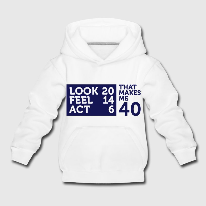 I am 40 years old, but .... Hoodies - Kids' Premium Hoodie
